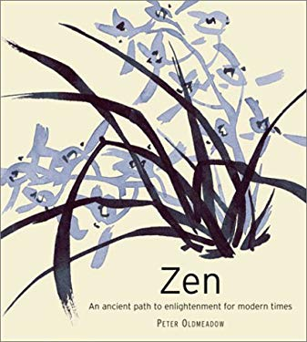 Zen: An Ancient Path to Enlightenment for Modern Times 9781863027465