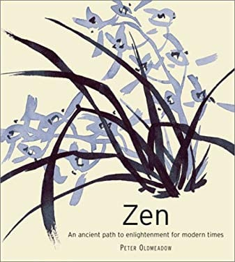 Zen: An Ancient Path to Enlightenment for Modern Times