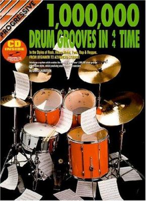 1,000,000 Drum Grooves Bk/CD: From Beginner to Advanced Student 9781875726097