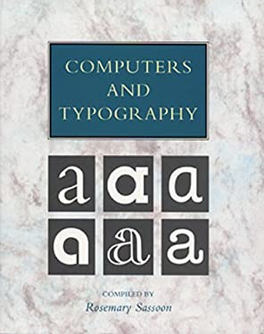 Computers and Typography.: Translated with an Introduction by 9781871516234
