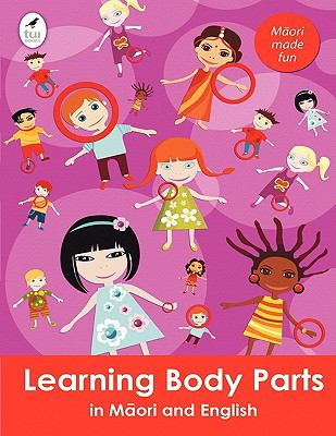 Learning Body Parts in Maori and English 9781877479601