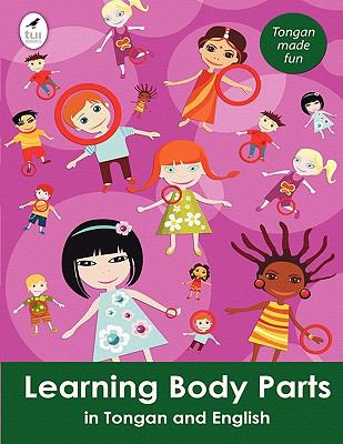 Learning Body Parts in Tongan and English 9781877479687