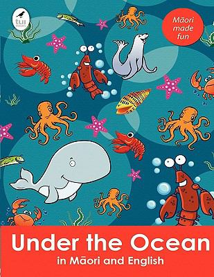Under the Ocean in Maori and English 9781877513732