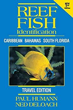 Reef Fish Identification - Travel Edition - 2nd Edition: Caribbean Bahamas South Florida