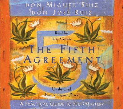 The Fifth Agreement: A Practical Guide to Self-Mastery 9781878424594