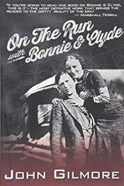 On the Run with Bonnie & Clyde 9781878923226