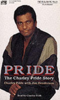 Pride: Charley Pride(bkpk, Abridged 9781879371712