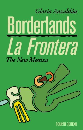 Borderlands / La Frontera: The New Mestiza 9781879960855