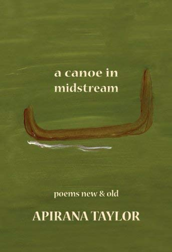 A Canoe in Midstream: Poems New & Old 9781877257797
