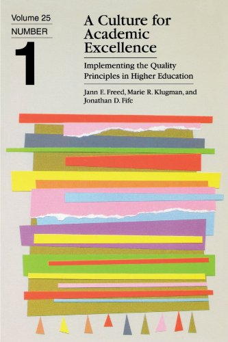 A Culture for Academic Excellence: Implementing the Quality Principles in Higher Education 9781878380739