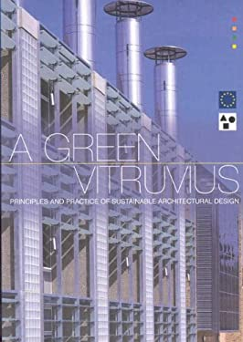A Green Vitruvius: Principles and Practice of Sustainable Architectural Design 9781873936948