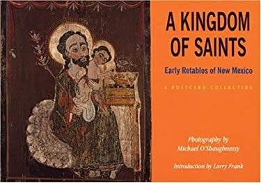 A Kingdom of Saints: Early Retablos of New Mexico: A Postcard Collection 9781878610362