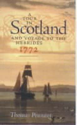 A Tour in Scotland and Voyage to the Hebrides: 1772 9781874744887