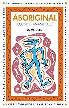Aboriginal Legends: Animal Tales 9781876334154