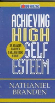 Achieving High Self Esteem 9781879323544