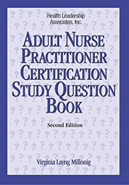 Adult Nurse Practitioner Certification Study Question Book 9781878028327