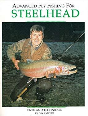 Advanced Fly Fishing for Steelhead 9781878175106