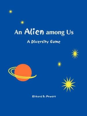 Alien Among Us: A Diversity Game 9781877864742