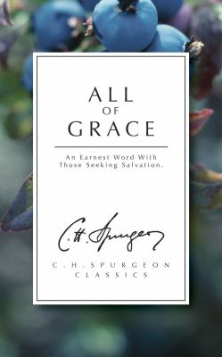 All of Grace: An Earnest Word with Those Seeking Salvation 9781871676273