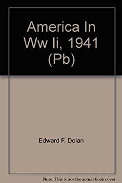 America in WW II, 1941 (PB) 9781878841810