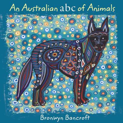 An Australian ABC of Animals 9781877003974