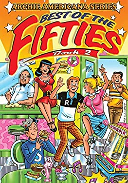 Best of the Fifties / Book #2: Archie Americana Series 9781879794153
