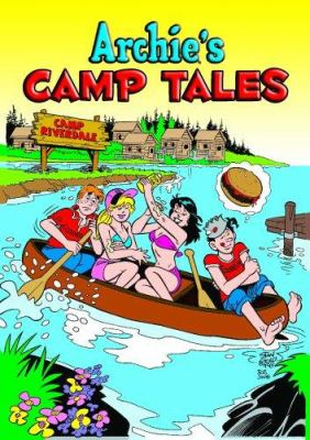 Archie's Camp Tales: Volume 1 9781879794238