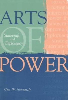 Arts of Power: Statecraft and Diplomacy 9781878379658