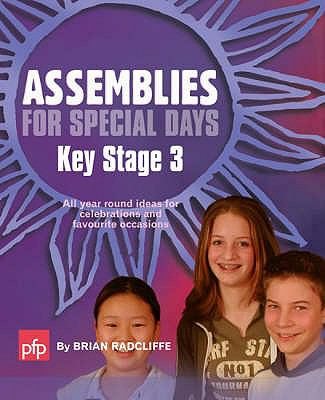Assemblies for Special Days: All Year Round Ideas for Celebrations and Favourite Occasions 9781874050889