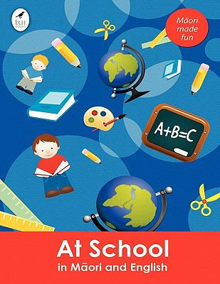 At School in Maori and English 9781877547652