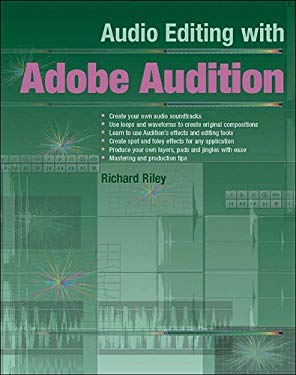 Audio Editing with Adobe Audition 9781870775946