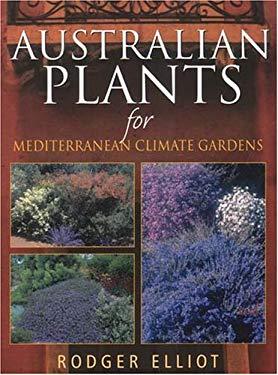 Australian Lants for Mediterranean Climate Gardens 9781877058189