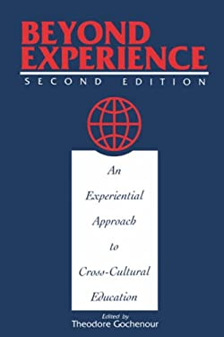Beyond Experience: An Experiential Approach to Cross-Cultural Education 9781877864247