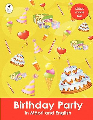 Birthday Party in Maori and English 9781877572012