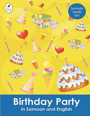 Birthday Party in Samoan and English 9781877572029