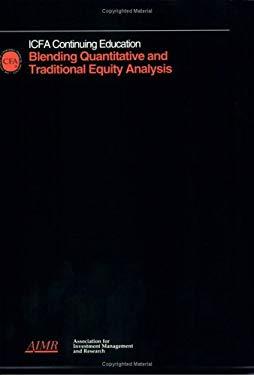 Blending Quantitative and Traditional Equity Analysis: March 30-31, 1994, Boston, Massachusetts