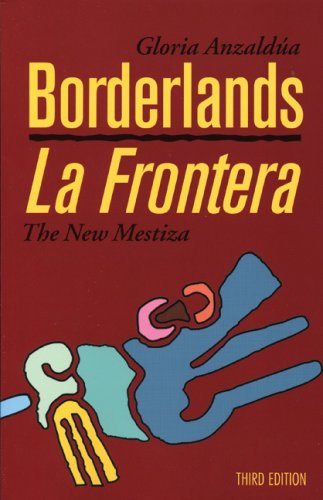 Borderlands/La Frontera: The New Mestiza, Third Edition 9781879960749