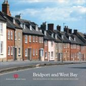 Bridport and West Bay: The Buildings of the Flax and the Hemp Industry