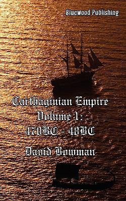 Carthaginian Empire Volume I 9781877546273