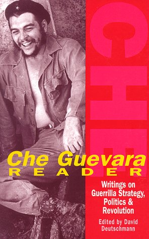 Che Guevara Reader: Writings on Guerilla Warfare, Politics and Revolution 9781875284931