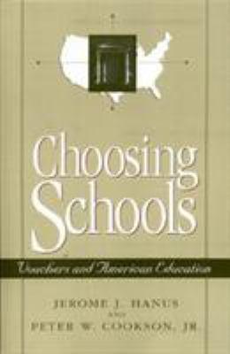 Choosing Schools: Vouchers and American Education 9781879383494