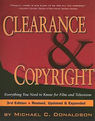 Clearance and Copyright: Everything You Need to Know for Film and Television 9781879505988