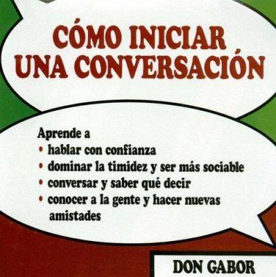 Como Iniciar Una Conversacion 9781879834040