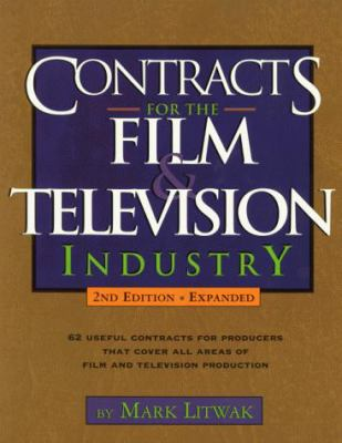 Contracts for the Film & Television Industry 9781879505469