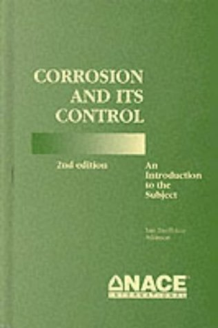 Corrosion and Its Control: An Introduction to the Subject 9781877914713