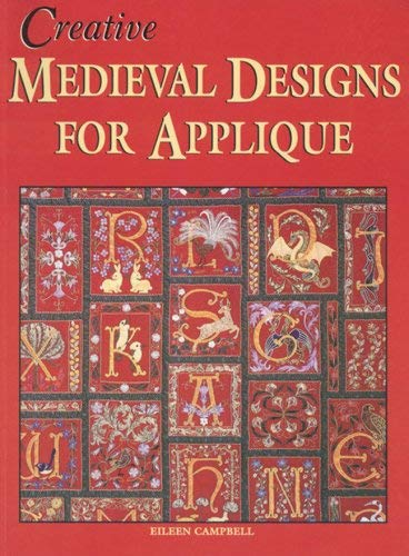 Creative Medieval Designs for Applique 9781877080104