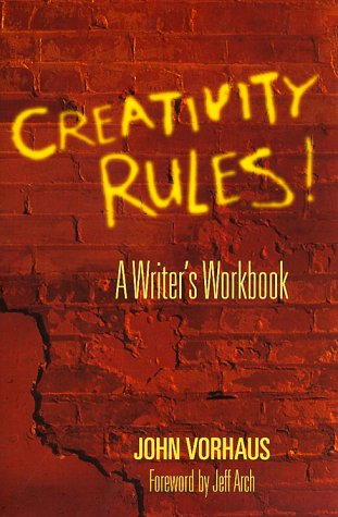 Creativity Rules!: A Writer's Workbook 9781879505506