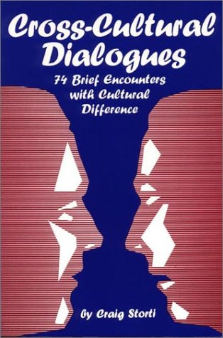 Cross-Cultural Dialogues: 74 Brief Encounters with Cultural Difference 9781877864285
