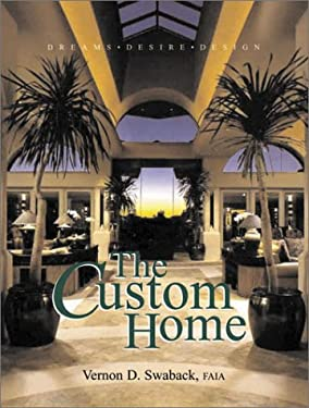 Custom Home: Dreams, Desire, Design 9781876907402