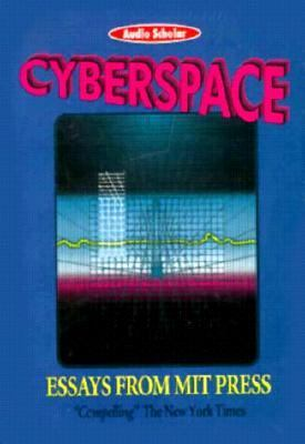 Cyberspace: Essays from MIT Press